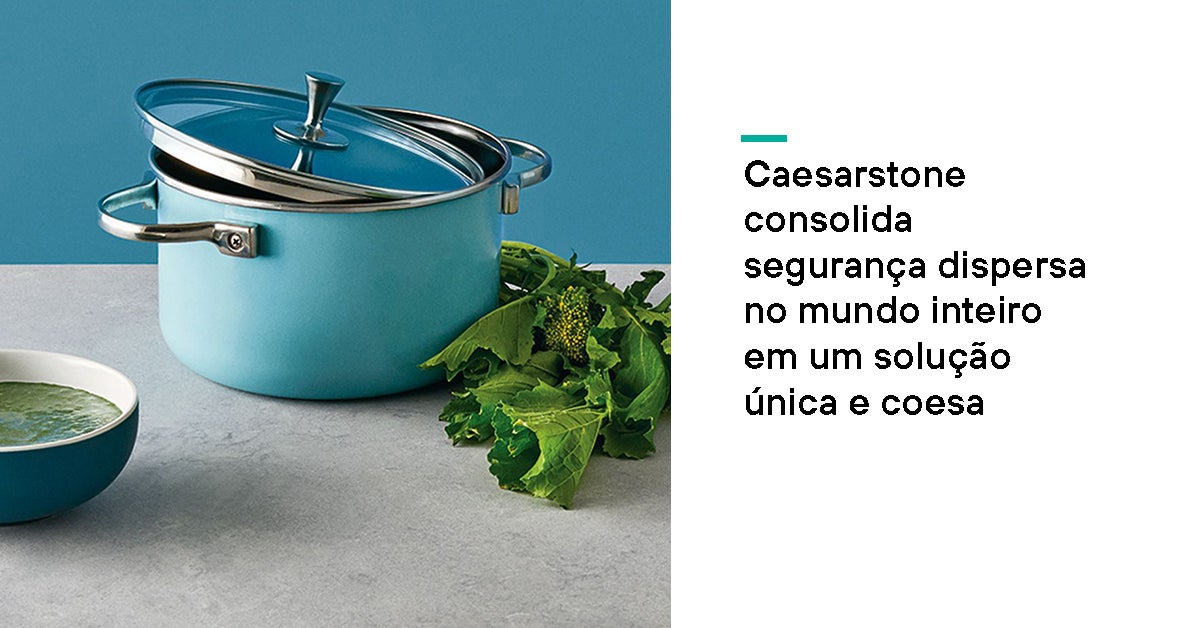 Caesarstone Consolidates Global Security into a Cohesive Solution | Forcepoint