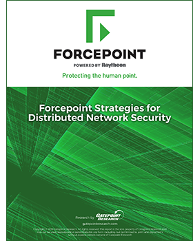 Forcepoint Strategies for Securing Distributed Networks