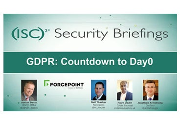 (ISC)2 webcast - GDPR: Countdown to Day 0