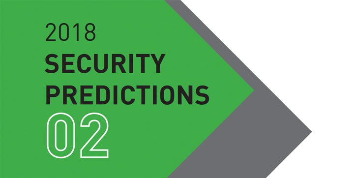 2018 Security Predictions - The Rise of Cryptocurrency Hacks