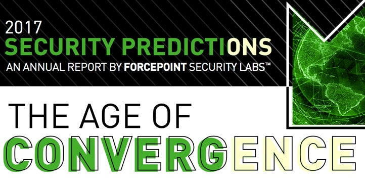 2017 Predictions from Forcepoint Security Labs