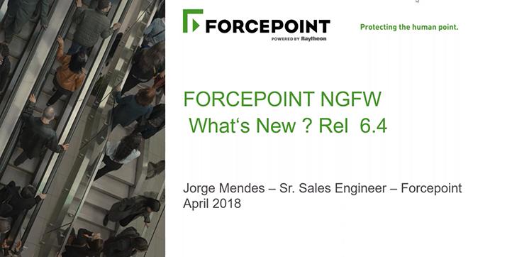 Conheça as novidades do Forcepoint NGFW