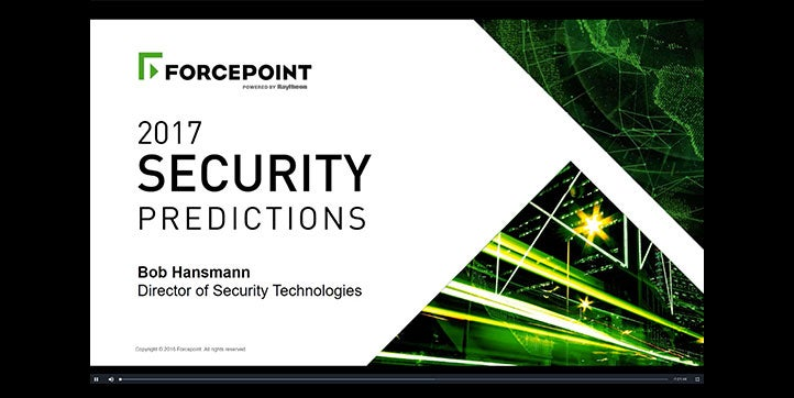 The 2017 Forcepoint Security Predictions Webcast