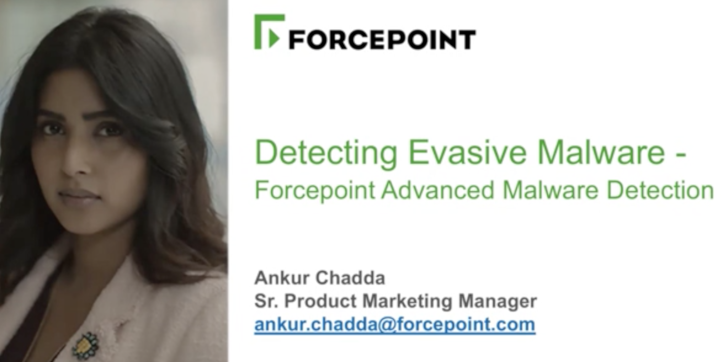 Detecting Evasive Malware - Forcepoint Advanced Malware Detection (AMD)