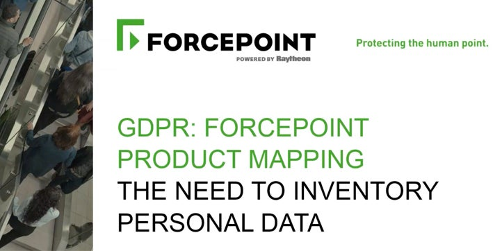 GDPR Forcepoint Product Mapping Part 1: The Need to Inventory Personal Data