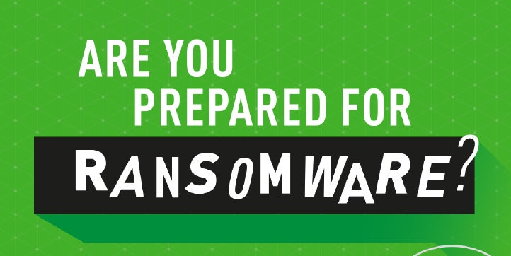 Are You Prepared For Ransomware?