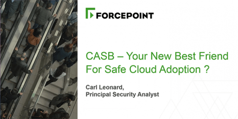 CASB - Your New Best Friend for Safe Cloud Adoption