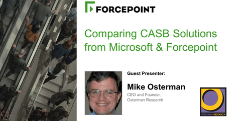 Comparing CASB Solutions from Microsoft and Forcepoint