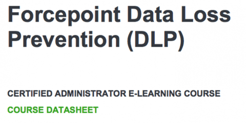 Forcepoint DLP Administrator eLearning Training