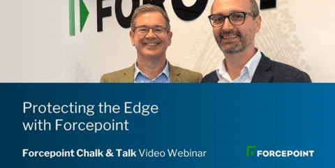 Protecting the Edge with Forcepoint