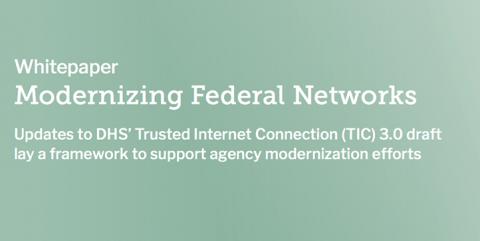 Modernizing Federal Networks