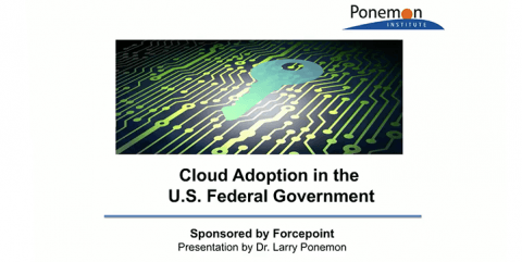 Cloud Adoption in the U.S. Federal Government – Ponemon Research Survey Results are in