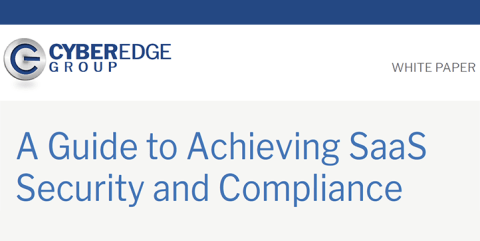 A Guide to Achieving SaaS Security and Compliance