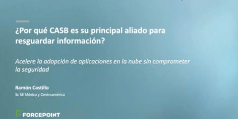 ¿Por qué CASB es su principal aliado para resguardar información?