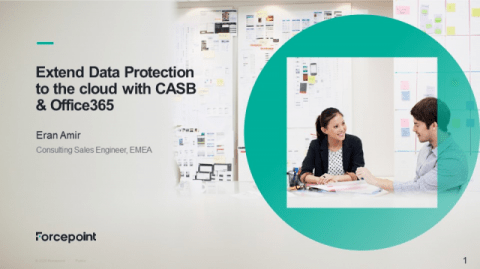 Extend Data Protection to the Cloud with CASB & Office365