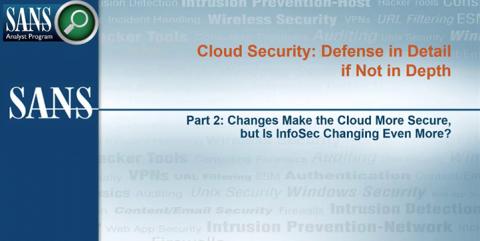 Cloud Security: Defense in Detail if Not in Depth Webcast