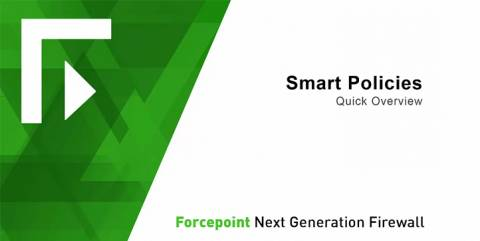 Forcepoint NGFW Smart Policies video