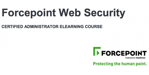 Forcepoint Web Security Administrator eLearning Training