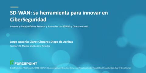 SD-WAN: su herramienta para innovar en CiberSeguridad