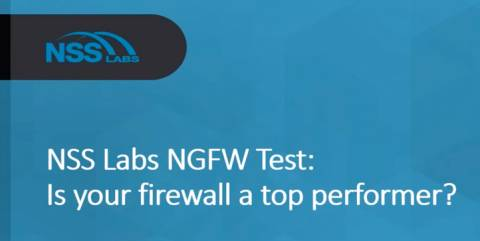 Is Your Firewall a Top Performer, by NSS Labs