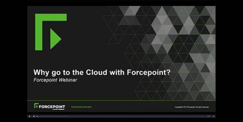Why Go to the Cloud with Forcepoint?